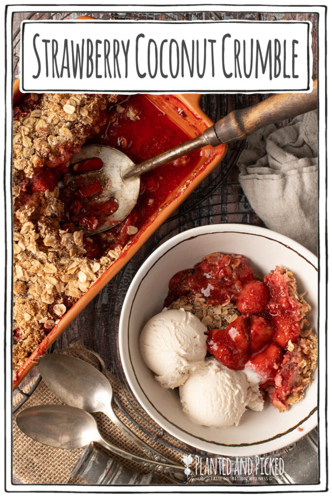 strawberry coconut crumble in bowl next to crumble in baking dish - pinterest image